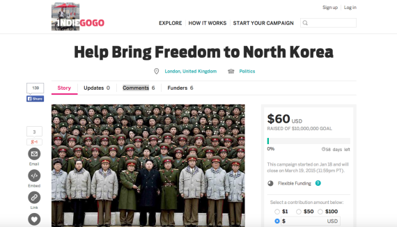 An Indiegogo campaign, before it was deleted, asks for $10 million to end Kim Jong Un's regime